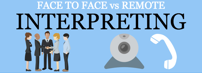 face to face vs remote interpreting
