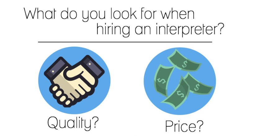What do you look for when hiring an interpreter?